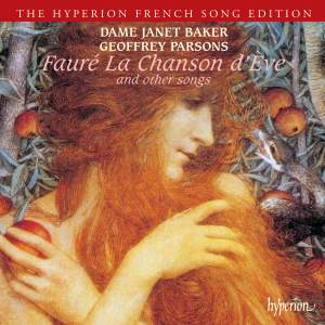 Fauré - La Chanson d'Eve and other songs