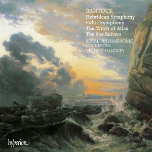 Bantock: Hebridean and Celtic Symphonies