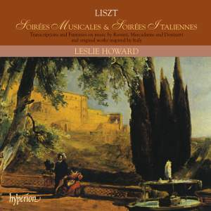 Liszt Complete Music for Solo Piano 21: Soirees Musicales & Soirees Italiennes