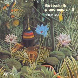 Gottschalk - Piano Music Volume 2
