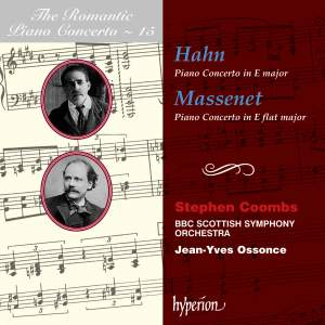The Romantic Piano Concerto 15 - Hahn and Massenet