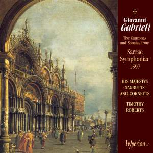Gabrieli, G: The 16 Canzonas and Sonatas from Sacrae Symphoniae, 1597