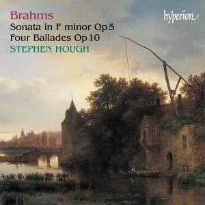 Brahms: Piano Sonata No. 3 & Ballades