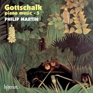 Gottschalk - Piano Music Volume 5