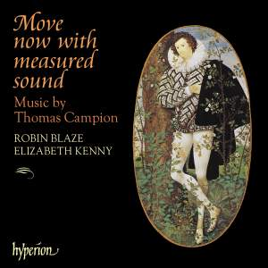 Thomas Campion - Move now with measured sound