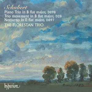 Schubert: Piano Trio No. 1 in B flat major, D898, etc.