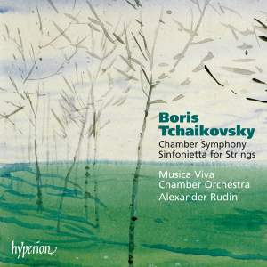 Boris Tchaikovsky: Chamber Symphony, Sinfonietta for Strings