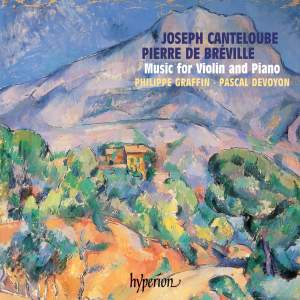 Canteloube & Breville: Music for Violin and Piano