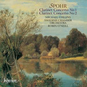 Spohr - Clarinet Concertos Nos. 1 & 2