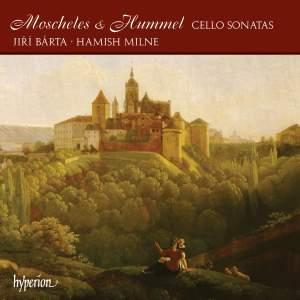 Moscheles & Hummel - Cello Sonatas