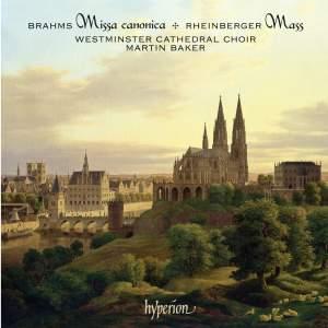 Brahms & Rheinberger - Masses & Motets