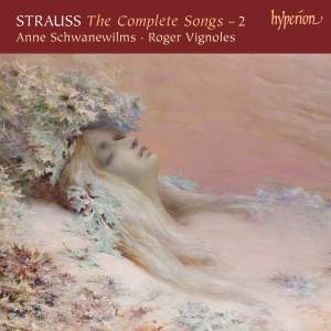 Richard Strauss: The Complete Songs 2