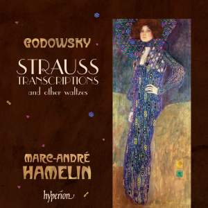 Godowsky - Strauss transcriptions and other waltzes