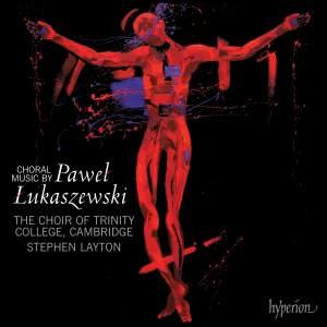 Lukaszewski - Choral music