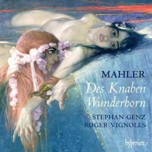 Mahler - Songs from Des Knaben Wunderhorn