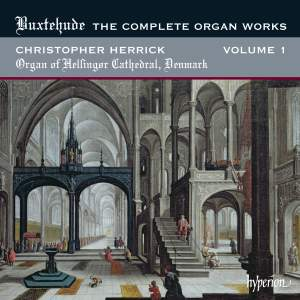 Buxtehude - Complete Organ Works Volume 1