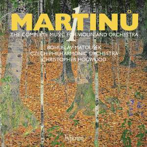 Martinu - The complete music for violin and orchestra Volume 1