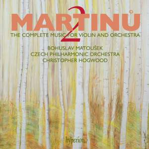 Martinu - The complete music for violin and orchestra Volume 2
