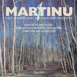 Martinu - The complete music for violin and orchestra Volume 4