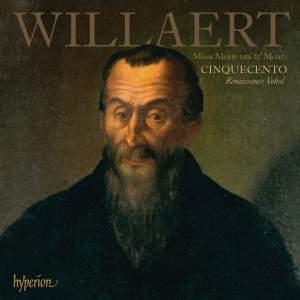 Adrian Willaert - Missa Mente tota & Motets
