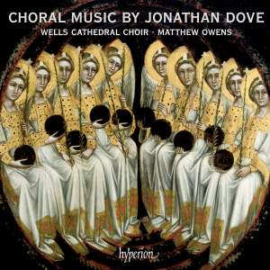 Choral Music by Jonathan Dove