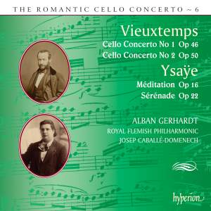 The Romantic Cello Concerto, Vol. 6: Ysaye & Vieuxtemps