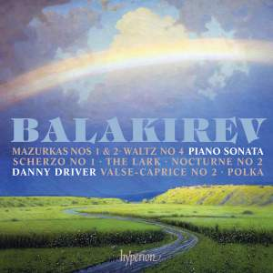 Balakirev: Piano Sonata & other works