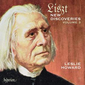 Liszt Complete Music for Solo Piano: New Discoveries 3