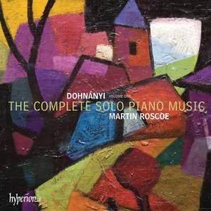Dohnányi: The Complete Solo Piano Music, Vol. 1