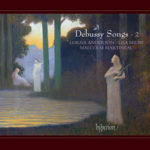 Debussy Songs Volume 2