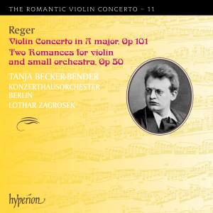 The Romantic Violin Concerto 11 - Reger