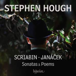 Scriabin & Janacek: Sonatas & Poems