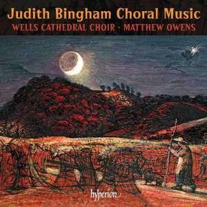 Judith Bingham: Choral Music
