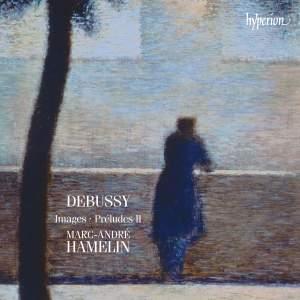 Debussy: Images & Préludes II