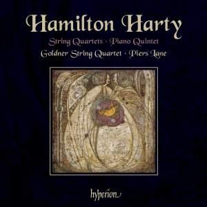 Hamilton Harty: String Quartets & Piano Quintet