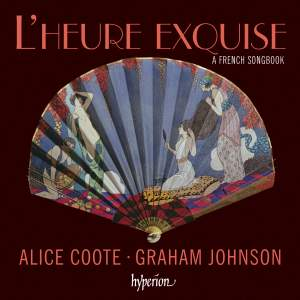 L'heure exquise: Alice Coote