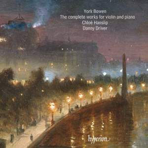 York Bowen: The complete works for violin and piano