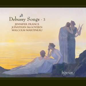 Debussy Songs Volume 3