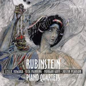 Rubinstein: Piano Quartets