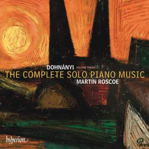 Dohnányi: The Complete Solo Piano Music, Vol. 3