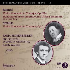 The Romantic Violin Concerto 16 - Busoni & Strauss