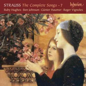 Richard Strauss: The Complete Songs 7