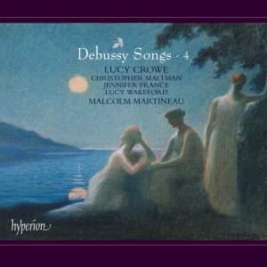 Debussy Songs Volume 4