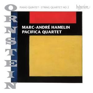 Leo Ornstein: Piano Quintet & String Quartet No. 2