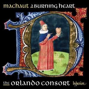 Machaut: A burning heart