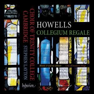 Howells: Collegium Regale 'King's College Cambridge Service'