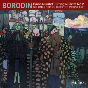 Borodin: Piano Quintet & String Quartet No. 2