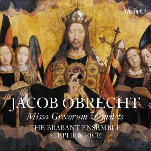 Jacob Obrecht: Missa Grecorum