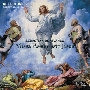 Sebastián de Vivanco: Missa Assumpsit Jesus
