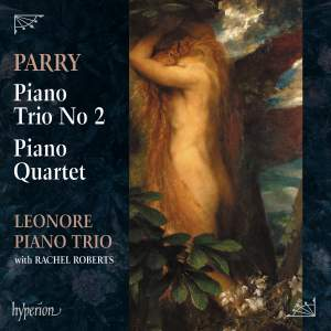 Parry: Piano Trio No. 2 & Piano Quartet Product Image